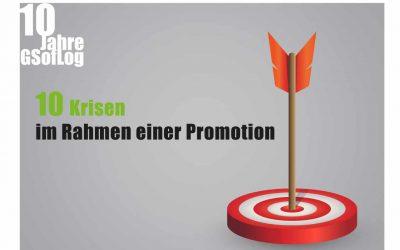 10 Krisen im Rahmen einer Promotion