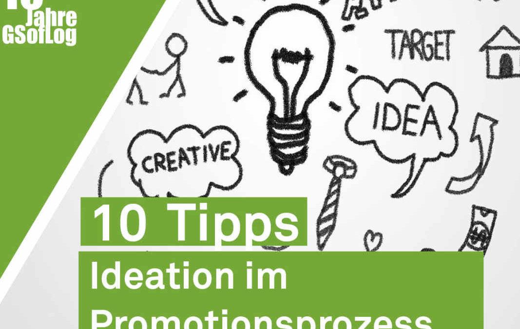 DieZehn: 10 Tipps für Ideation im Promotionsprozess