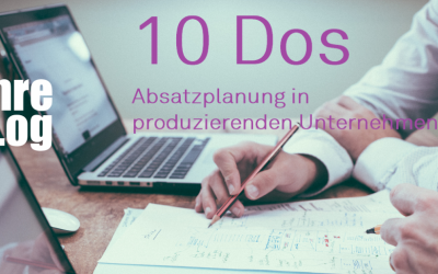 TheTen: 10 Dos for Sales Planning in Manufacturing Companies