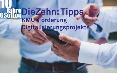 DieZehn: 10 Tipps für KMU zur finanziellen Förderung von Digitalisierungsprojekten
