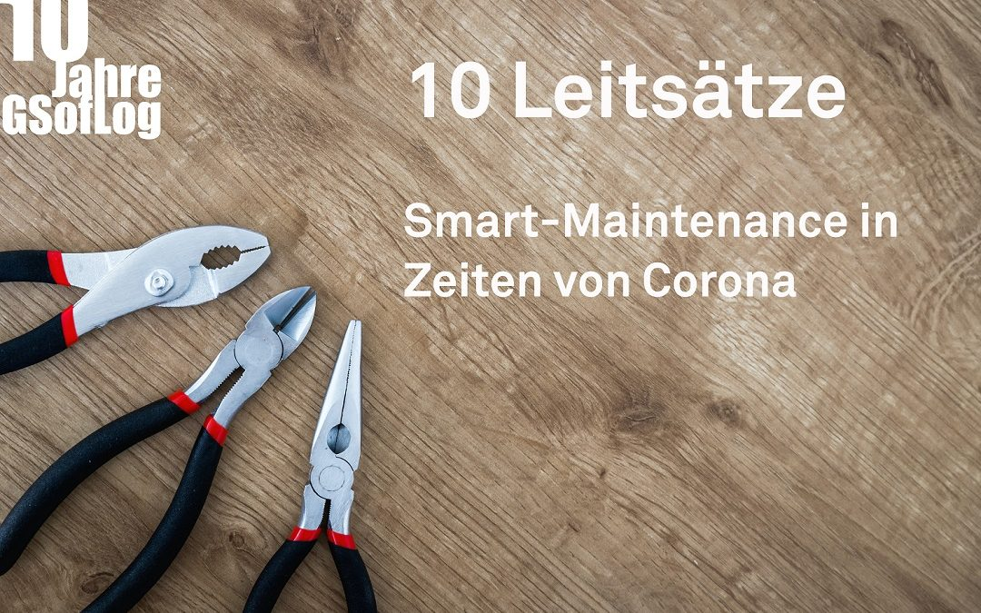 DieZehn: Smart-Maintenance in Zeiten von Corona