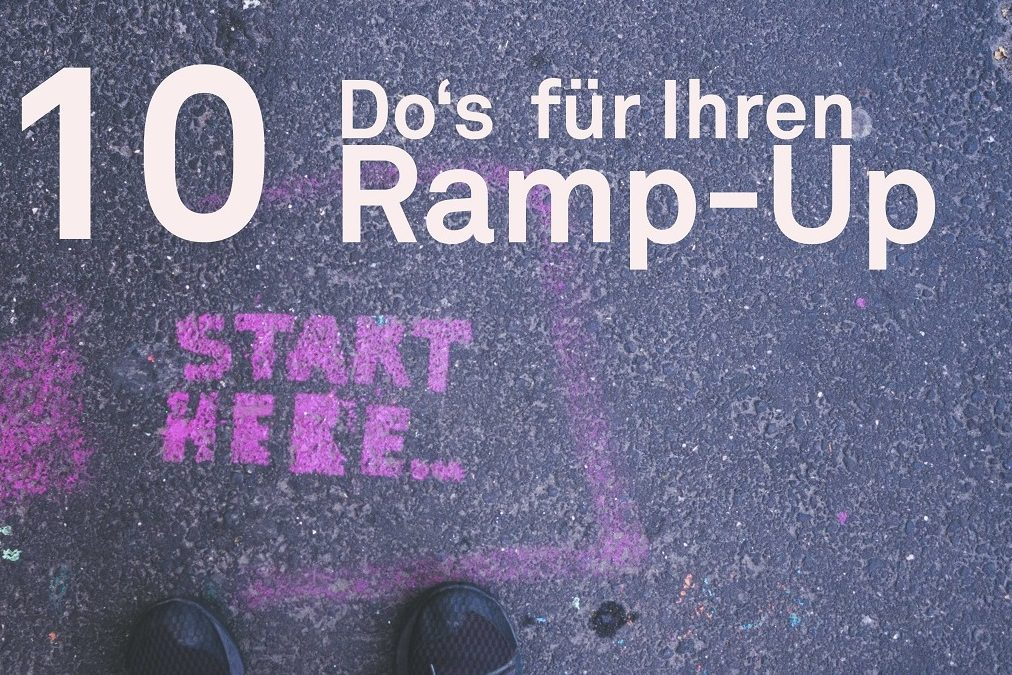 TheTen: 10 Do's for Your ramp-up! – Production in Times of Corona