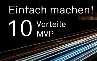 TheTen: 10 Advantages MVP – Just do it!