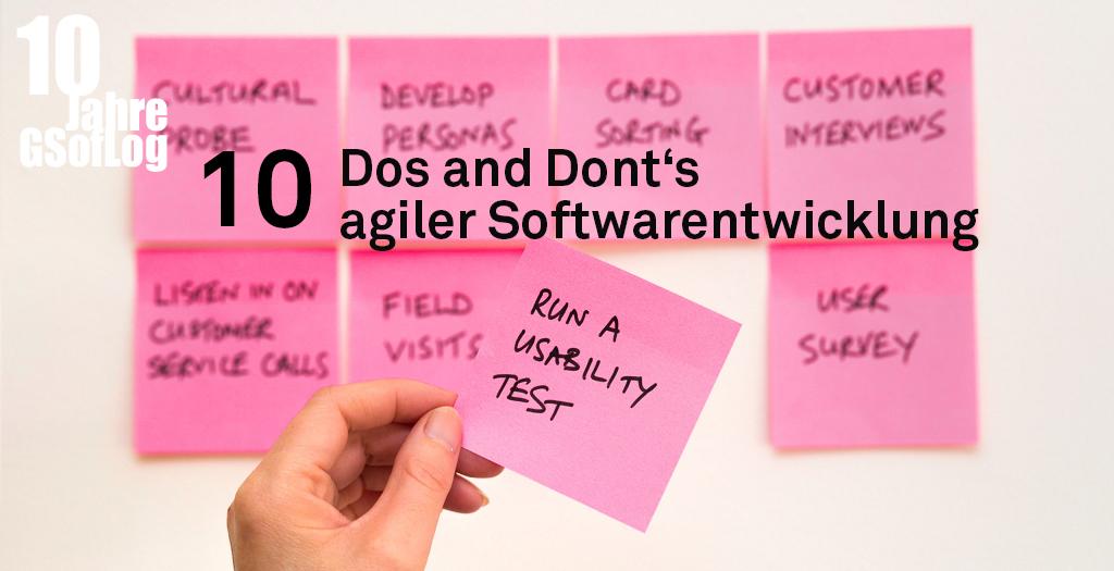 DieZehn: 10 Dos & Dont's agiler Softwareentwicklung bei komplexen fachlichen Anforderungen