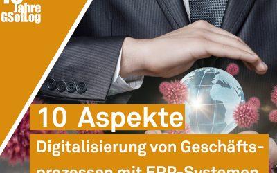 DieZehn: 10 Aspekte, die Sie bei der Digitalisierung von Geschäftsprozessen mit ERP-Systemen beachten sollten