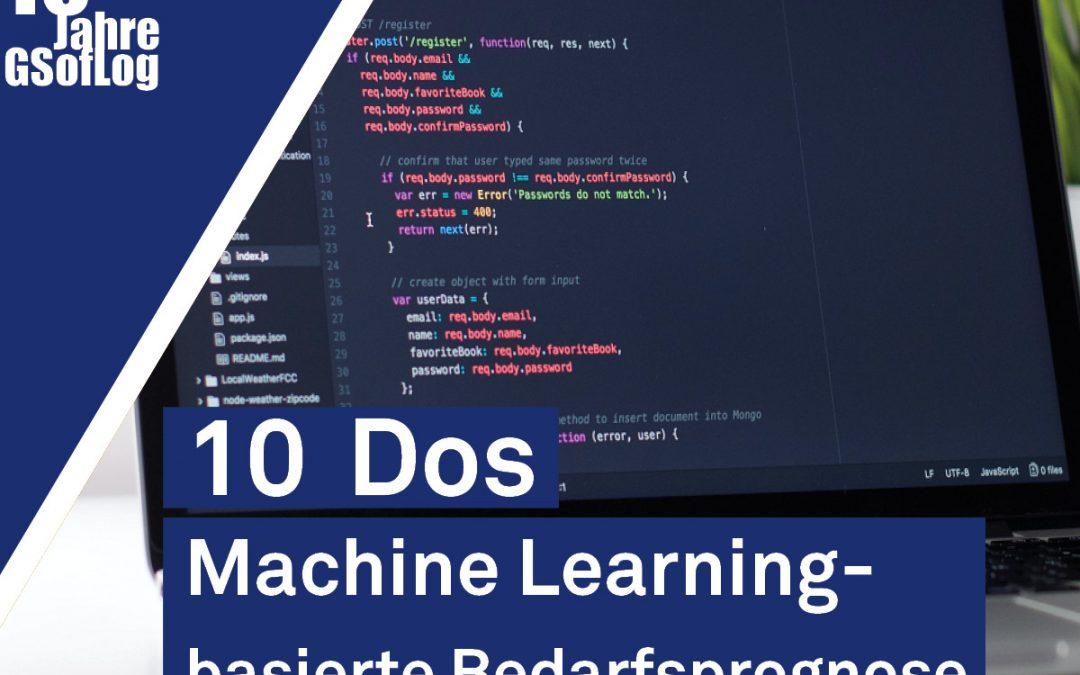 DieZehn: Die 10 Dos der ML-basierten Bedarfsprognose