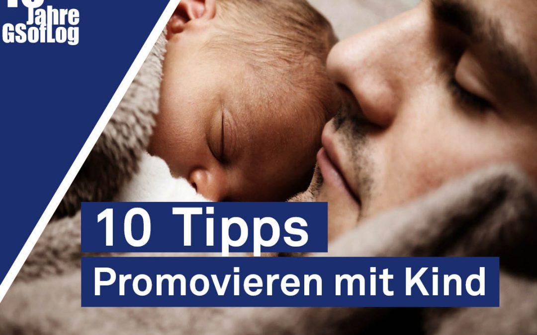 DieZehn: Promovieren mit Kind – 10 Tipps
