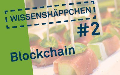 Wissenshäppchen #2: Blockchain