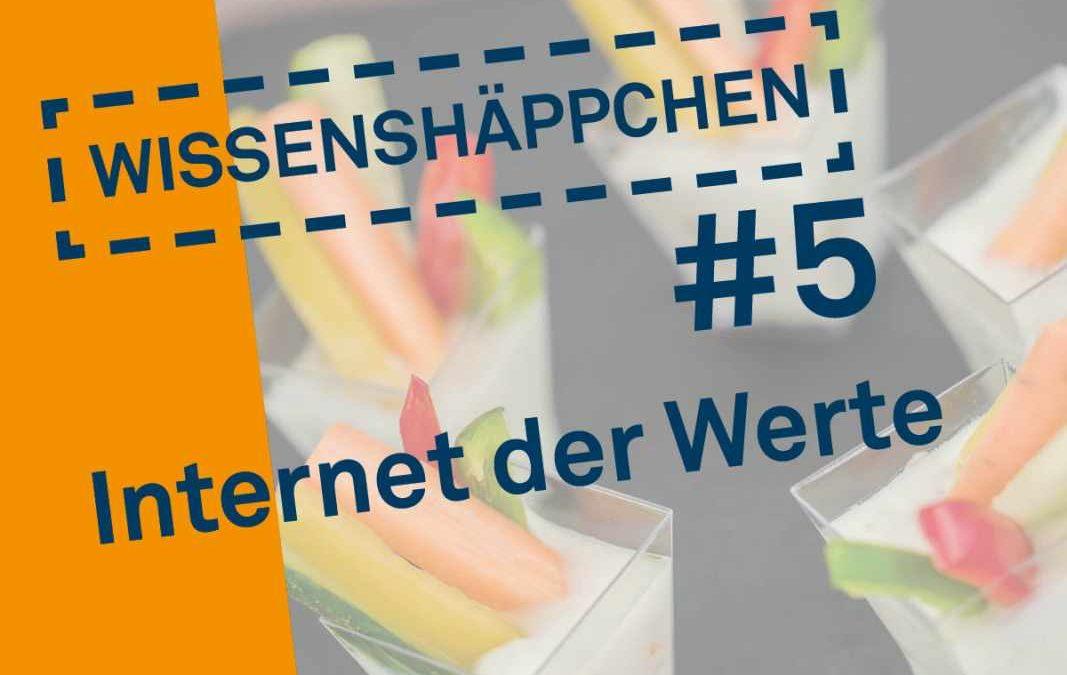 Wissenshäppchen #5: Internet der Werte