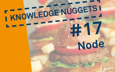 Knowledge Nugget #17: Node